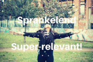 Sprankelend = super-relevant!